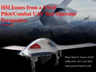 HSI Issues from a USAF Pilot/Combat UAV Test Operator Perspective 22 May 02