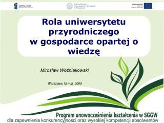 Rola uniwersytetu przyrodniczego  w gospodarce opartej o wiedzę