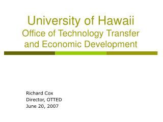 University of Hawaii  Office of Technology Transfer and Economic Development