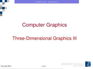 Computer Graphics Three-Dimensional Graphics III