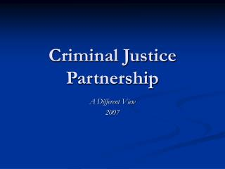 Criminal Justice Partnership
