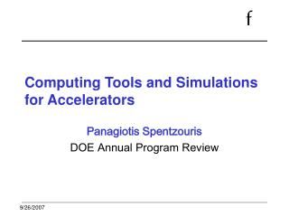 Computing Tools and Simulations for Accelerators