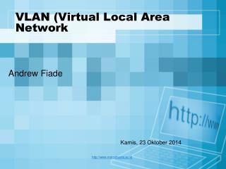 VLAN (Virtual Local Area Network