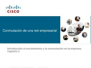 Conmutación de una red empresarial