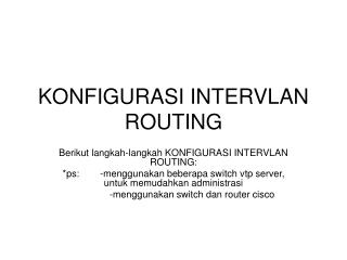 KONFIGURASI INTERVLAN ROUTING