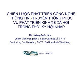 TS. Hoàng Quốc Lập Chánh Văn phòng Ban Chỉ đạo Quốc gia về CNTT