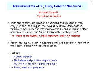 Measurements of  q 13  Using  Reactor Neutrinos
