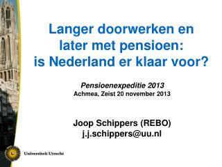 Langer doorwerken en  later met pensioen:  is Nederland er klaar voor?