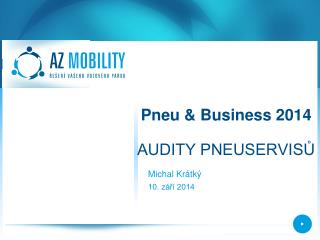 Pneu  &  Business 2014 AUDITY PNEUSERVIS?