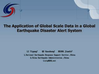 The Application of Global Scale Data in a Global Earthquake Disaster Alert System
