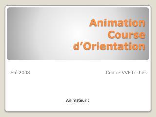 Animation  Course d'Orientation