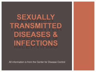 Sexually Transmitted Diseases & Infections