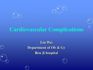 Cardiovascular Complications