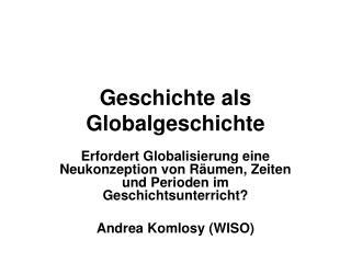 Geschichte als Globalgeschichte