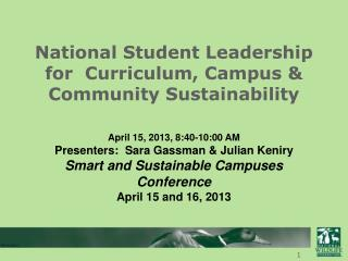 National Student Leadership for  Curriculum, Campus & Community Sustainability