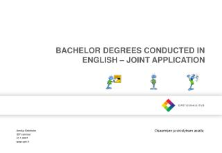 BACHELOR DEGREES CONDUCTED IN ENGLISH – JOINT APPLICATION