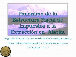 Segundo Encuentro de Coordinación Presupuestaria y Fiscal Intergubernamental de Países Americanos.