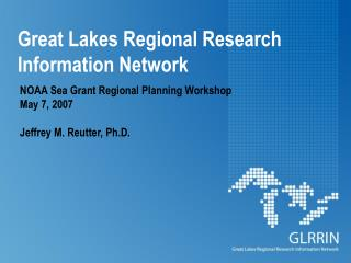 Great Lakes - Jeff Reutter ppt