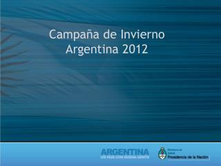 Campaña de Invierno Argentina 2012