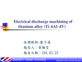 Electrical discharge machining of titanium alloy (Ti–6Al–4V)