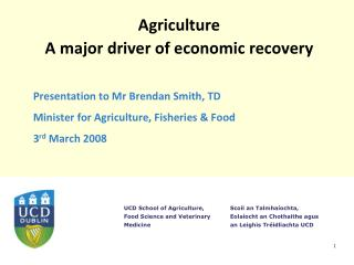 Agriculture  A major driver of economic recovery