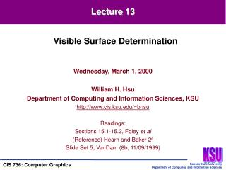Wednesday, March 1, 2000 William H. Hsu Department of Computing and Information Sciences, KSU
