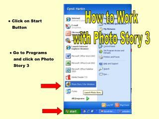 ? Click on Start    Button