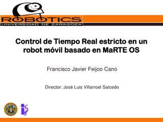 Control de Tiempo Real estricto en un robot móvil basado en MaRTE OS