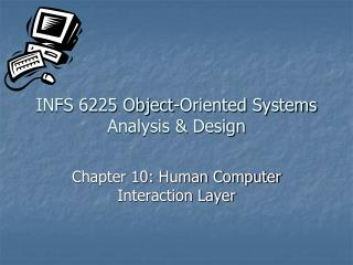 INFS 6225 Object-Oriented Systems Analysis & Design