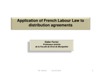 A pplication of French Labour Law to distribution  agreements