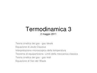 Termodinamica 3 2 maggio 2011