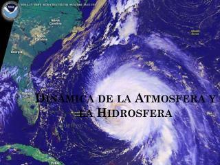 Dinámica de la Atmosfera y la Hidrosfera
