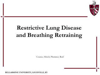 Restrictive Lung Disease  and Breathing Retraining