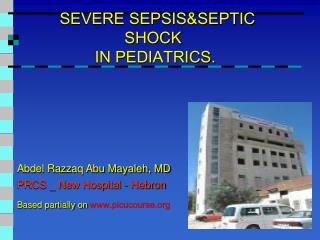SEVERE SEPSIS&SEPTIC SHOCK  IN PEDIATRICS.