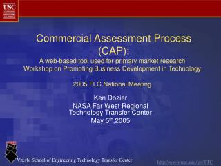 Ken Dozier NASA Far West Regional   Technology Transfer Center  May 5 th ,2005