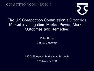 The UK Competition Commission s Groceries Market Investigation: Market Power, Market Outcomes and Remedies