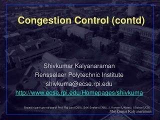 Congestion Control (contd)