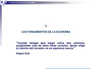 II LOS FUNDAMENTOS DE LA ECONOMIA