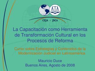 La Capacitación como Herramienta de Transformación Cultural en los Procesos de Reforma