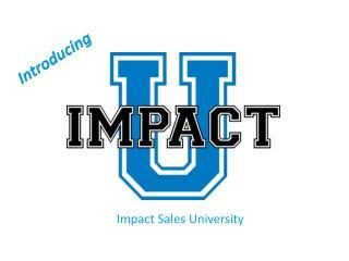 Impact Sales University