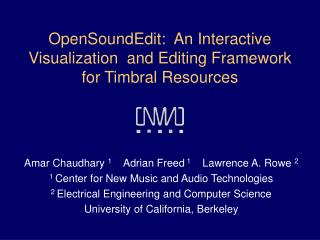 OpenSoundEdit:  An Interactive Visualization  and Editing Framework  for Timbral Resources
