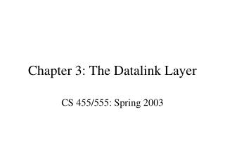 Chapter 3: The Datalink Layer
