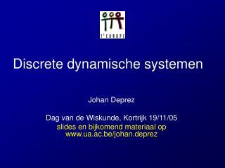 Discrete dynamische systemen