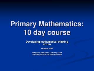 Primary Mathematics: 10 day course