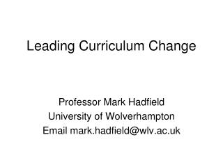 Leading Curriculum Change