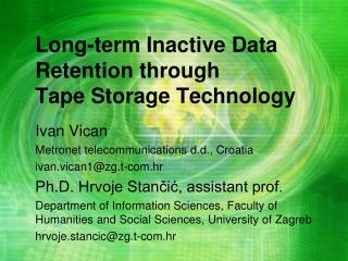 Long-term Inactive Data Retention through  Tape Storage Technology