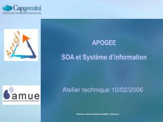 APOGEE SOA et Syst�me d�information