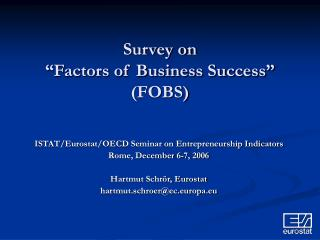 "Survey on ""Factors of Business Success"" (FOBS)"