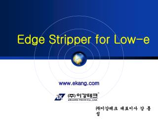 Edge Stripper for Low-e