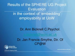 Results of the SPHERE UG Project Evaluation  in the context of 'embedding' employability at UoW